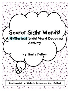 Secret Sight Words!  A Mysterious Sight Word Decoding Activity