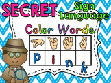 Secret Sign Language Color Words