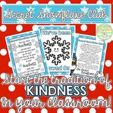 Secret Snowflake Club- Random Acts of Kindness