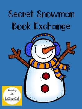 Secret Snowman Book Exchange