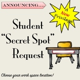 Student Secret Spot Location Request for Independent Work Time