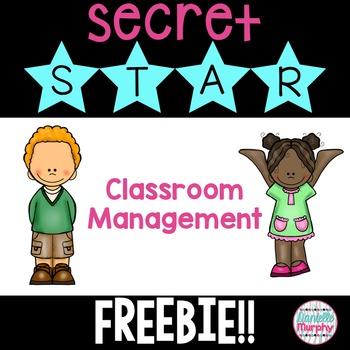FREE Secret Star--Classroom Management for Kindergarten, First, Second Grade