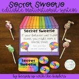 Secret Sweetie! Editable Motivational Behavior System