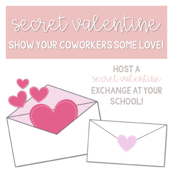 Secret Valentine Exchange By Teaching With Morale Tpt