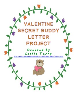 Secret Valentine Buddy Letter Project By Leslie Terry Tpt