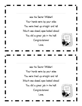 Secret Walker--hallway behavior management