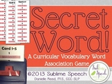 Secret Word: A Curricular Vocabulary Word Association Game