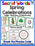 Secret Words Seasonal: Spring Celebrations (Phonics Codes)