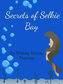 Secrets of Selkie Bay Book Unit **Growing!**