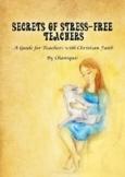 Secrets of Stress-Free Teachers