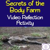 Secrets of The Body Farm: Video Reflection Activity