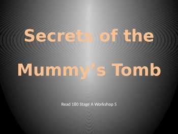 Secrets of the Mummy's Tomb PowerPoint - Read 180 Stage A