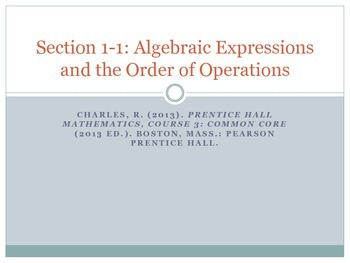 Section 1-1 Algebraic Expression and the Order of Operations