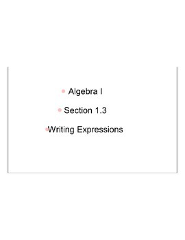 Section 1.3, Writing Expressions