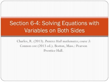 Section 6-4 Solving Equations with Variables on Both Sides
