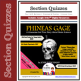 Section Quizzes: Phineas Gage by John Fleischman (Print + DIGITAL)