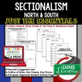 Sectionalism Outline Notes, Sectionalism Bullet Notes, Unit Review