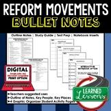 Reform Movements Outline Notes, Reform Movements Bullet Notes, Unit Review