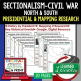 Sectionalism & Civil War Presidential Research & Mapping Digital & Paper