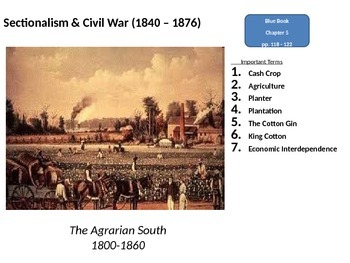 Sectionalism & Civil War: The Southern Cash Crop Economy