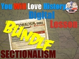 Sectionalism: Compromise and Nullification Digital Bundle