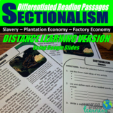 Sectionalism Differentiated Reading Distance Learning Passages
