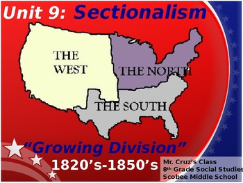 Sectionalism Era, STAAR Powerpoint Lecture