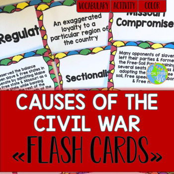 Causes of the Civil War Flash Cards