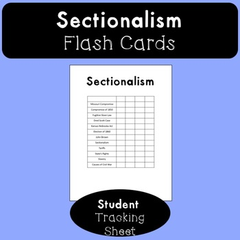 Sectionalism Flash Cards