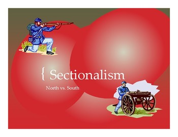 Sectionalism PowerPoint