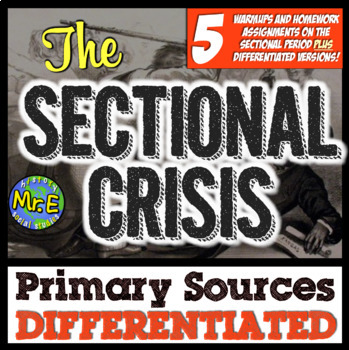 Sectionalism Primary Sources! DIFFERENTIATED Activities to Supplement the 1850s