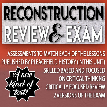 Reconstruction Review and Test Critical Thinking