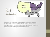 Sectionalism of North, South, West; Clay's American System