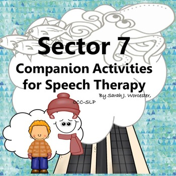 Sector 7 - Companion Activities for Speech and Language