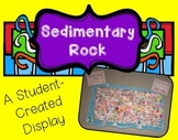 Sedimentary Rock: A Student-Created Display
