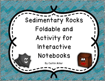 Sedimentary Rock Formation Foldable and Activity for Interactive Notebooks