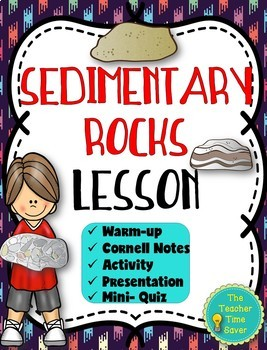 Sedimentary Rock Lesson (PowerPoint, notes, and activity)