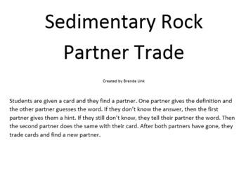 Sedimentary Rock Partner Trade