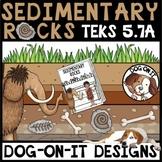 Sedimentary Rocks Activities TEKS 5.7A