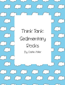 Sedimentary Rocks Think Tank