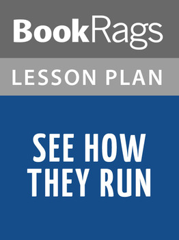 See How They Run Lesson Plans