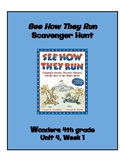 See How They Run Scavenger Hunt (4th grade Wonders; Unit 4