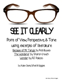 See It Clearly: Using Literature to Teach Point of View, Perspective and Tone