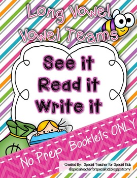 See It, Read It, Write It- NO PREP  **Long Vowel & Vowel Teams**