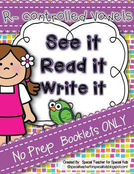See It, Read It, Write It- NO PREP  **R Controlled**