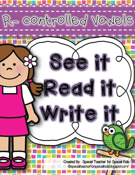 See It, Read It, Write It- R-Controlled Vowels {Word Work
