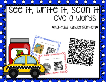 See It, Write It, Scan It CVC a Words, QR codes