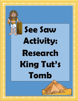 See Saw Activity: Research King Tut's Tomb