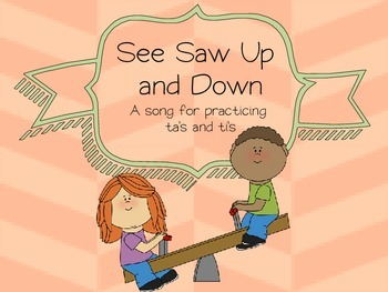 See Saw Up and Down - Practice with ta's and ti's (simple