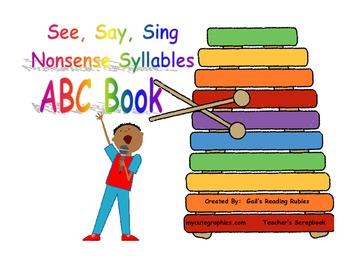 See, Say, Sing Nonsense Syllables ABC Book